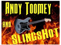 Andy Toomey and SlingsHot