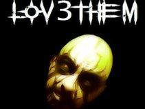 Lov3Them