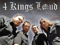 4 Kings Loud