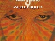MARY JANE & THE TWILIGHTS