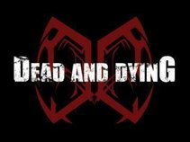 Dead and Dying