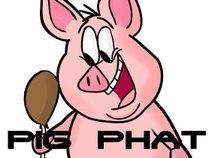 PIG PHAT