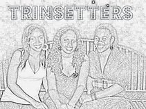 Trinsetters