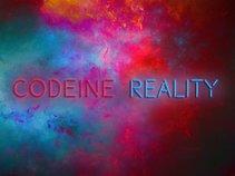 Codeine Reality