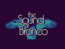 The Sound of Bronco
