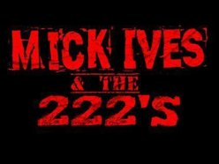 Image for Mick Ives & the 222s