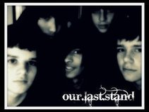 Our Last Stand