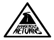 Dangerous Returns