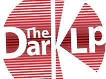 The Dark LP