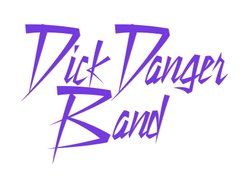 Image for Dick Danger Band