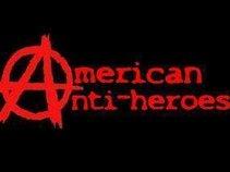The American Anti-Heroes