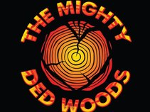 The Mighty Ded Woods