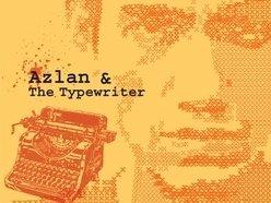 Image for Azlan & The Typewriter