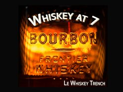 Le Whiskey Trench