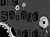 The Savage Rejects