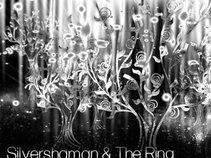 Silvershaman & The Ring