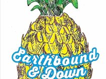 Earthbound & Down