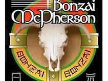 BonZai McPherson