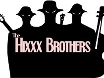 The Hixxx Brothers