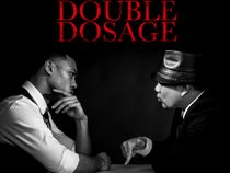 Double Dosage