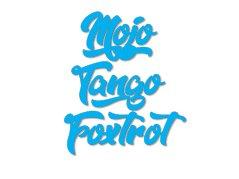 Mojo Tango Foxtrot