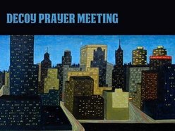 Decoy Prayer Meeting