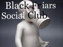 Black Friars Social Club