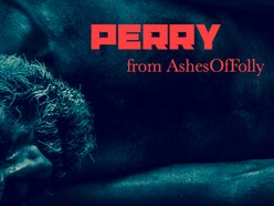Perry from Ashes Of Folly