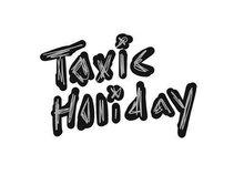 Toxic Holiday