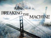 Breaking the Machine