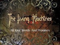 The Living Machines
