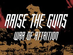 Image for RAISE THE GUNS