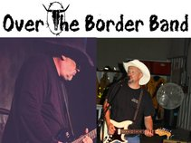 Over The Border Band