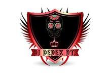 DJ Dedek DTJ ✘✪