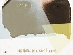 Michael Dot Dot