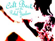 Colt Beck and the Rebel Yankees