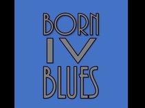 Born IV Blues