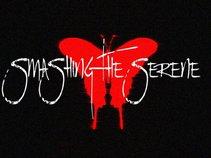 Smashing The Serene