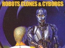 Robots Clones & Cyborgs