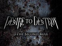 DESIRE TO DESTROY