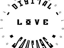 Digital Love Sausage