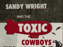 Sandy Wright and the Toxic Cowboys