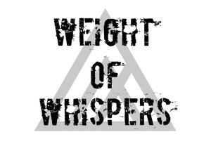 Weight of Whispers