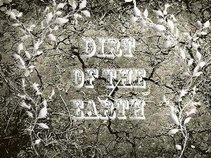 Dirt Of The Earth