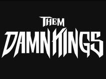 Them Damn Kings