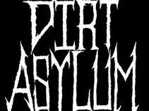 Dirt Asylum