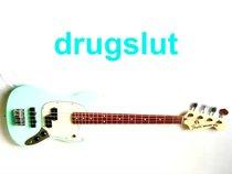 drugslut