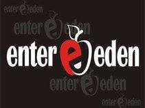 Enter Eden