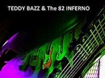 Teddy Bazz & The 82 Inferno