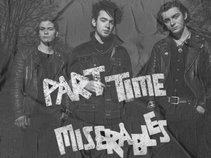 Part Time Miserables